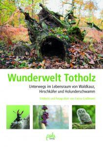 Wunderwelt Totholz ©Buchcover Pala-Verlag