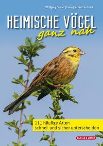 Buchcover Heimische Vögel ganz nah ©Quelle & Meyer (die 111 häufigsten Arten)